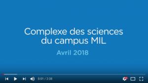 Visite virtuelle du Complexe des sciences du campus MIL en avril 2018